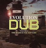 Evolution Of Dub Vol 8: The Search For New Life