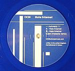 Hate Internet (Claro Intelecto remix) (repress)