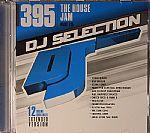DJ Selection 395: House Jam Part 115