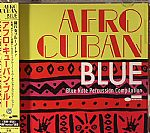 Takahiro Matzz Matsuoka From Quasimode Presents Afro Cuban Blue: Blue Note Percussion Compilation
