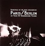 Paris/Berlin: 20 Years Of Underground Techno