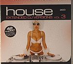 House Extended DJ Versions Vol 3
