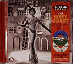 Era Records & West Coast Northern Soul : 28 Soul Gems From The Hollywood Dance Floor