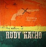 The Return Of Rudy Nacho