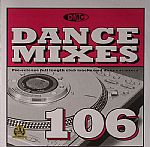 Dance Mixes 106 (Strictly DJ Only)