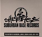 Suburban Base Records: History Of Hardcore Jungle Drum & Bass 1991-1997