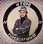 Rude Boy Funker