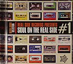 Outta Sight Selection: Real Side Records Presents Soul On The Real Side #1