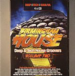 Birmingham House: Deep & Tech House Groovers Volume Two