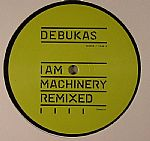 I Am A Machinery (remixes)