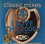 DMC Classic Mixes 16: I Love The 2000s Vol 1(Strictly DJ Only)