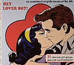 Hey Lover Boy!: An Assortment Of Girlie Tracks Of The 60s