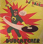 Dubcatcher