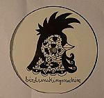 Birdsmakingmachine 004