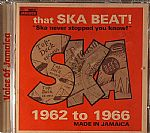 That Ska Beat! 1962 To 1966 Made In Jamaica