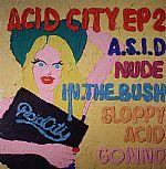 Acid City EP 2