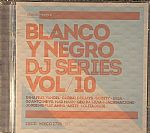 Blanco Y Negro DJ Series 2014 Vol 10