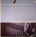 Nothing But The Blues (remastered)