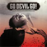 Go Devil Go: Raw Rare Otherworldly African American Gospel 1944-1976