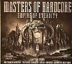 Masters Of Hardcore Chapter XXXVI: Empire Of Eternity