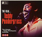 The Real Teddy Pendergrass: The Ultimate Teddy Pendergrass Collection