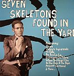 Seven Skeletons Found In The Yard: Trinidad Calypsos 1928-1947