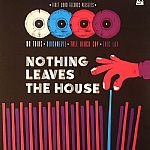 Nothing Leaves The House (Record Store Day 2014)