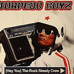 (Hey You) The Rock Steady Crew (Record Store Day 2014)
