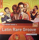 Rough Guide To Latin Rare Groove (Record Store Day 2014)