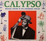 VARIOUS - Calypso: Musical Poetry In The Caribbean 1955-69