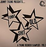 Funny Old Shit: A Trunk Records Sampler Vol 1