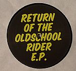 Return Of The Oldschool Rider EP