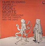 Sede E Morte Volume II: Guitar Variations For The Thirsty & The Dead