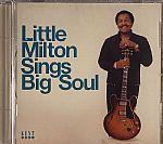 Little Milton Sings Big Soul