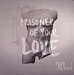 Prisoner Of Your Love EP