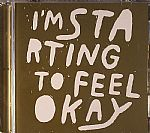 I'm Starting To Feel Okay Vol 6: 10 Years Edition