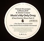 Music's My Only Drug (Chez Damier mixes part 2)