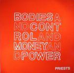 Bodies & Control & Money & Power