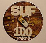 Suf 100 Part 5