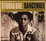 Studio One Dancehall: Sir Coxsone In The Dance: The Foundation Sound