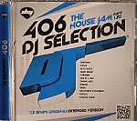 DJ Selection 406: The House Jam Part 120