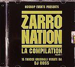 Nosnop Events presents Zarro Nation LA Compilation Vol 1
