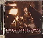 Dreamin: The Loleatta Holloway Anthology 1976-1982