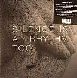Silence Is A Rhythm Too