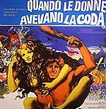Quando Le Donne Avevano La Coda (Soundtrack) (remastered)
