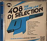 DJ Selection 408: The House Jam Part 121