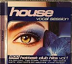 House: Vocal Session - Hottest Club Hits Vol 1