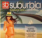 Suburbia Summer 2014