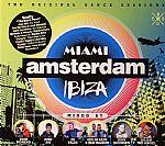 Miami Amsterdam Ibiza