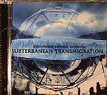 Subterranean Transmigration